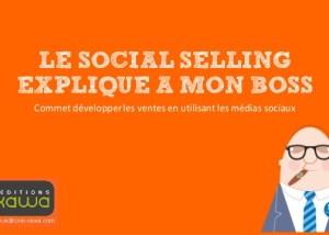 [Livre] Le Social Selling expliqué à mon boss