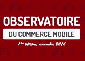 Commerce Mobile : Baromètre 2016 du M-Commerce
