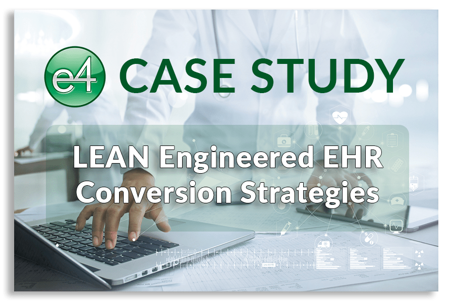 LEAN-Engineered-EHR-Conversion-Strategies