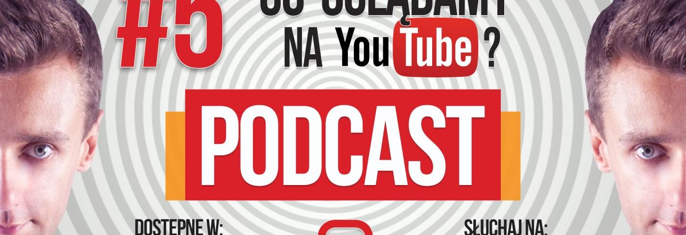 E1T1 | #005 – Co oglądamy na YouTube?