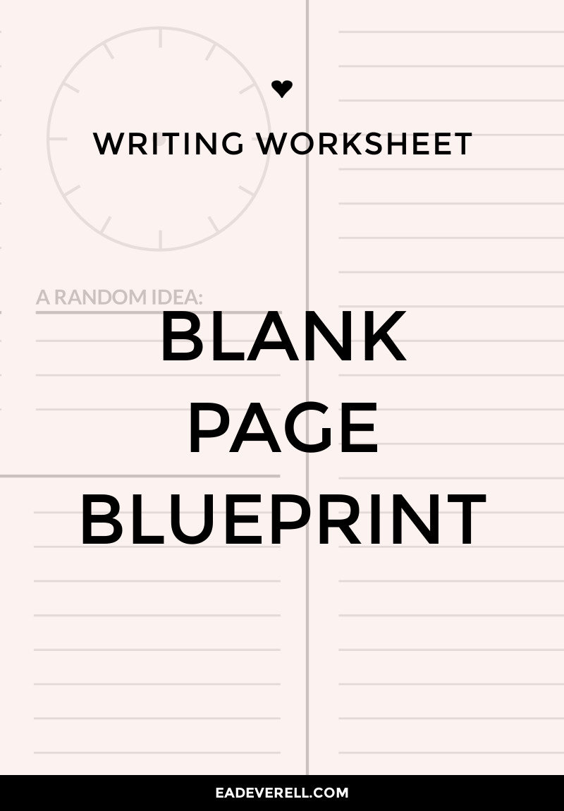 Blank Page Blueprint (Journal Worksheet Wednesday