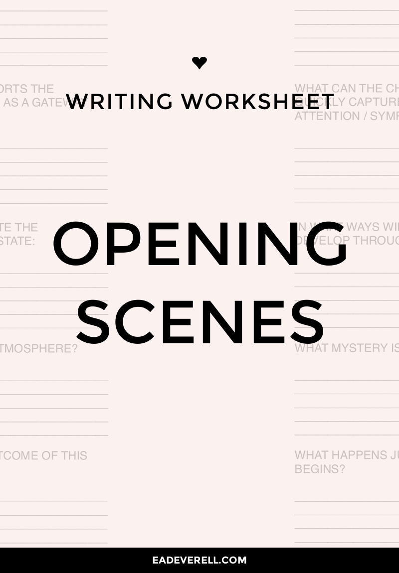 Opening Scene (Writing Worksheet Wednesday)