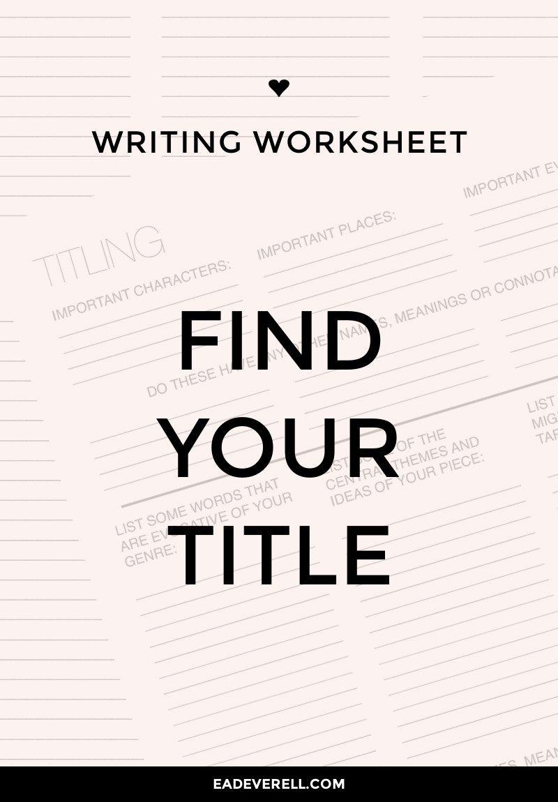 Titles (Writing Worksheet Wednesday)