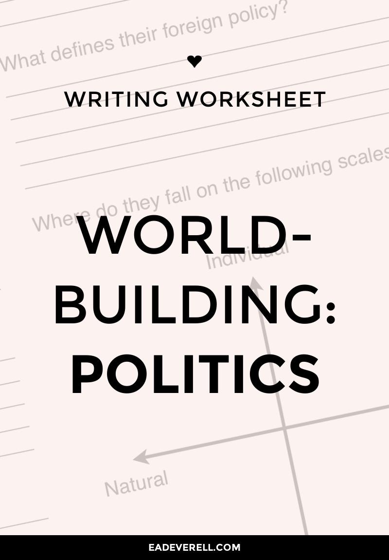 Politics (Writing Worksheet Wednesday)
