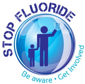 Be aware of what is in your water - stop fluoride