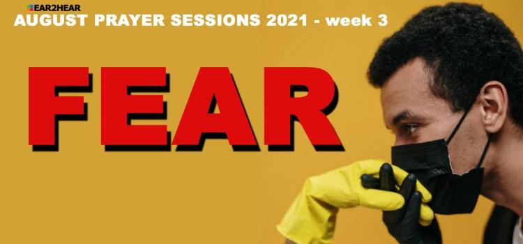 PRAY: AUGUST PRAYER SESSIONS 2021 – WEEK 3 DOWNLOAD FREE DEVOTION