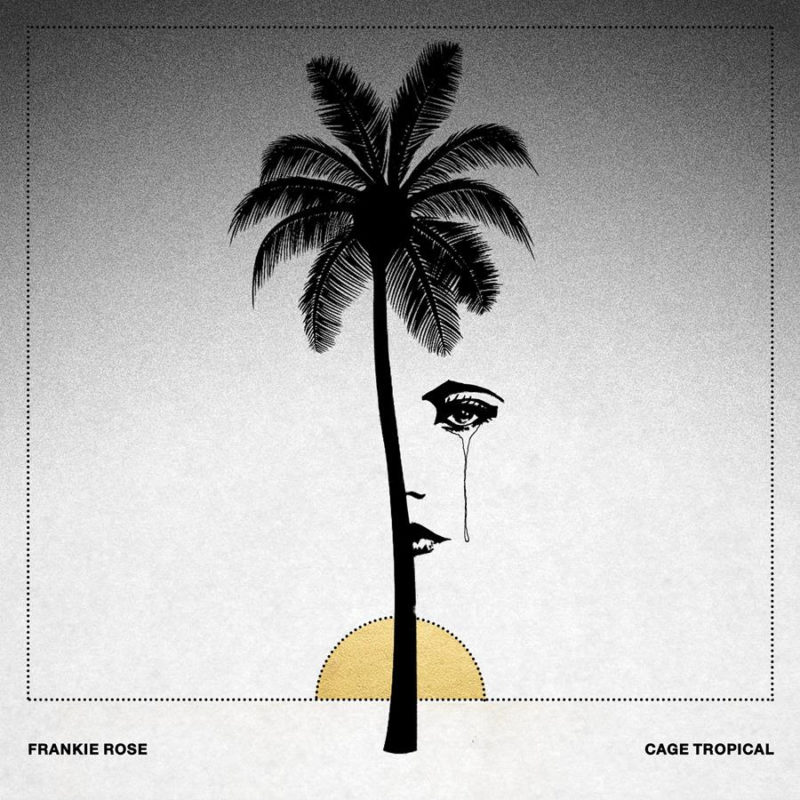 frankie-rose-cage-tropical