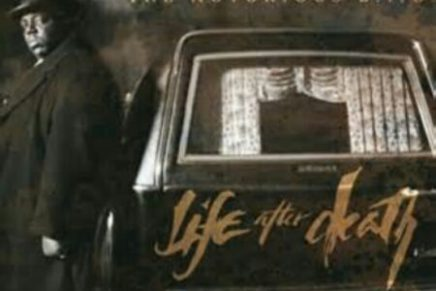 Own It or Disown It: #257: The Notorious B.I.G., Life After Death