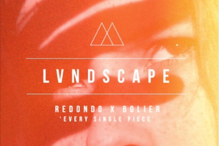 "Redondo x Bolier feat. She Keeps Bees – """"Every Single Piece (LVNDSCAPE Remix)"