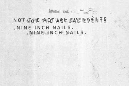 Nine Inch Nails – Not The Actual Events Review