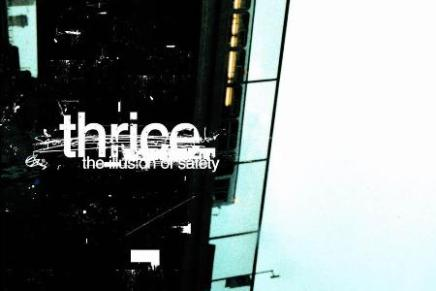 Own It or Disown It: #250: Thrice, The Illusion of Safety