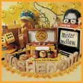 washed out mister mellow