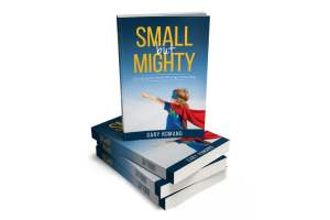 Small but Mighty by Gary Romano