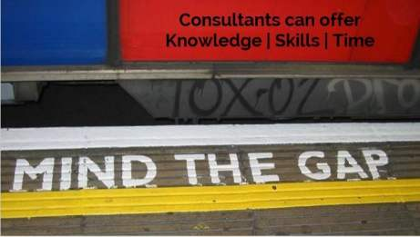 Consultants can mind the knowlede, time and skill gap in your program