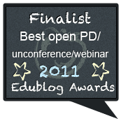 Edublog Award Finalist for Open PD or Webinar Series