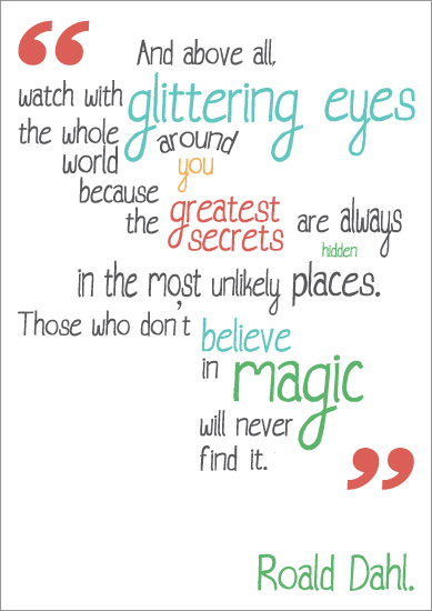 Inspirational Quotation Poster Roald Dahl Free Early