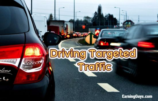 Driving Targeted Traffic