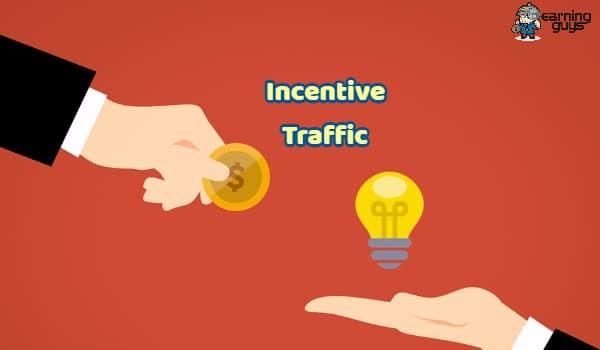 Incentive Traffic