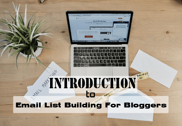 Introduction to email list building for bloggers