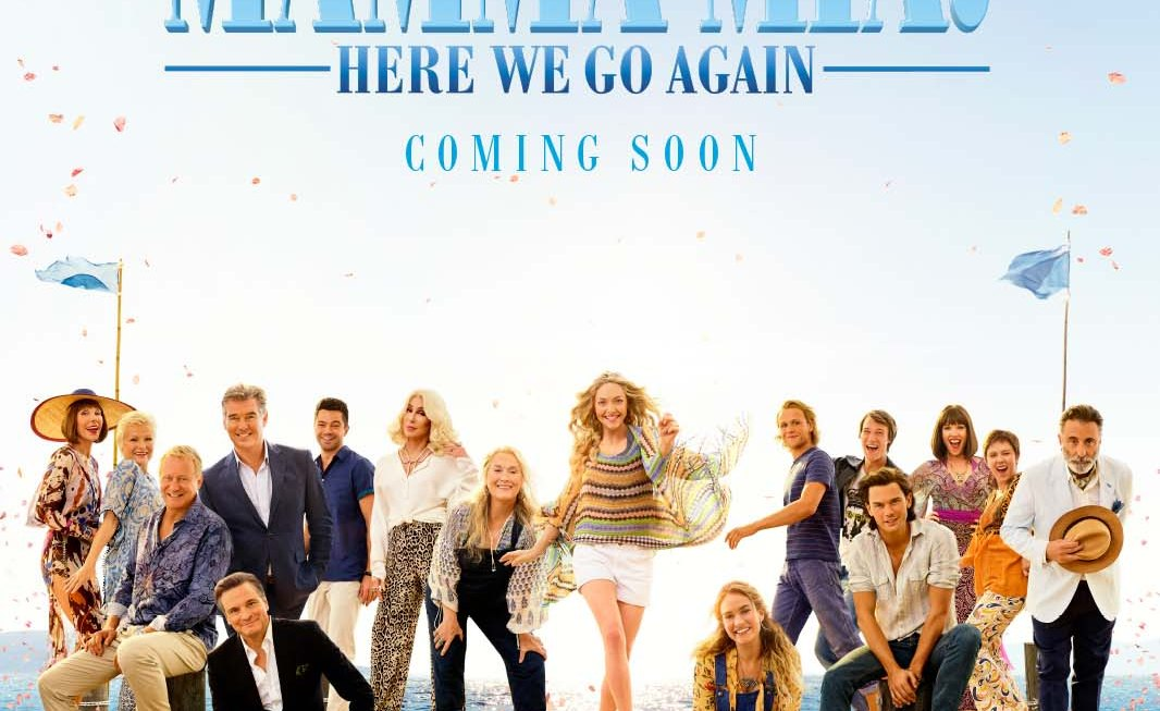 Why You should Watch Mamma Mia Here I Go Again Movie – His and Her Opinion