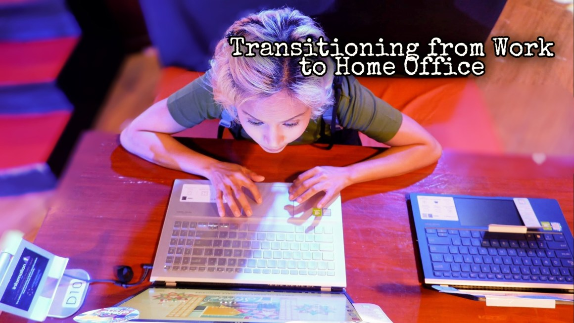 How to Make the Switch from Work to Home Office
