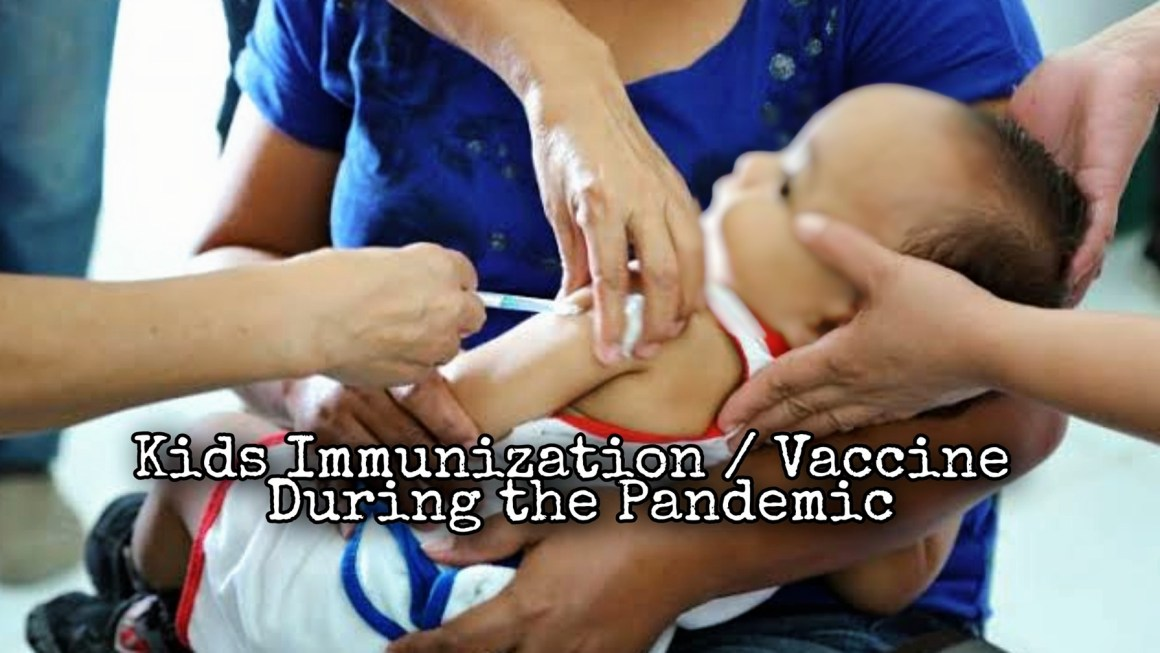 Getting Your Kids Immunization/Vaccines During the Pandemic?