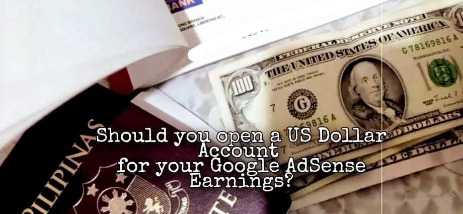 Should You Open a US Dollar Account for your Google AdSense Earnings