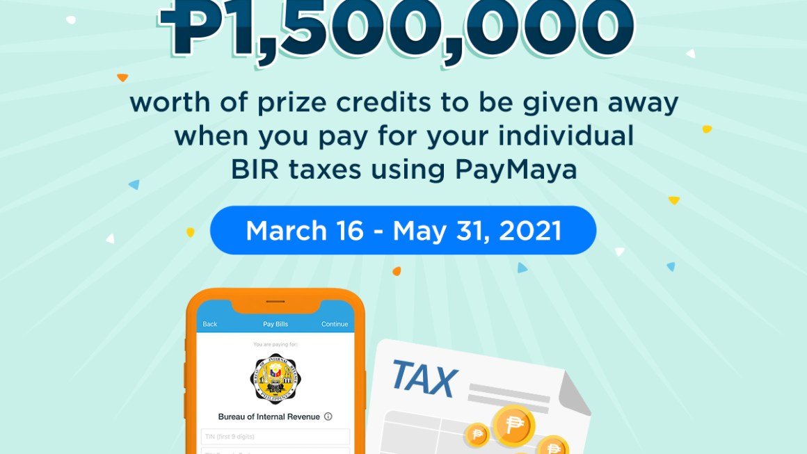Balik Buwis Raffle Promo – Pay your BIR taxes via PayMaya get a big chance to win Php1.5 Million worth of prizes