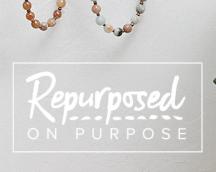 Repurposed on Purpose
