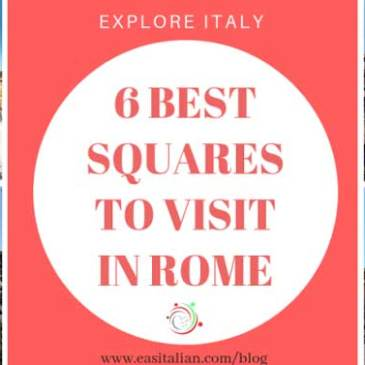 6 Best Squares to visit in Rome
