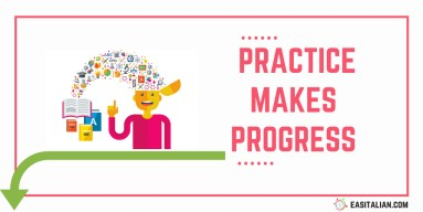 ITALIAN practice makes progress