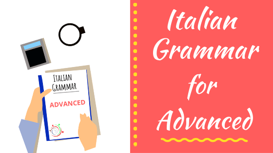 italian grammar for advanced