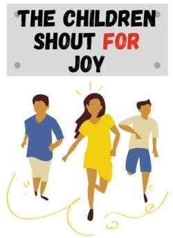the children shout for joy