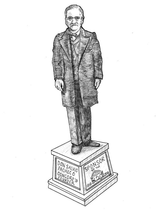 In honor of Concord's 150th anniversary next year, a statue of founder Don Salvio Pacheo will be installed in Todos Santos Plaza.