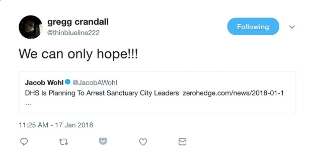 Fremont police Sgt. Gregg Crandall sent out this tweet on Jan. 17, 2018,suggesting he'd like to see leaders of sanctuary cities arrested. Fremont's City Council declared it a sanctuary city in March 2017. The tweet has been removed after this news organization inquired about it. (Twitter screen capture/Bay Area News Group)