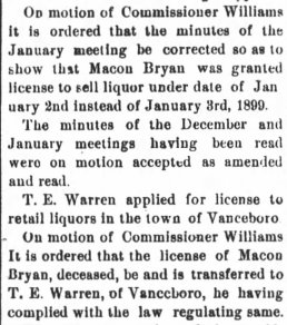 16 Feb 1899 - T.E. Warren granted liquor license once possessed by Macon Bryan - New Berne Weekly Journal