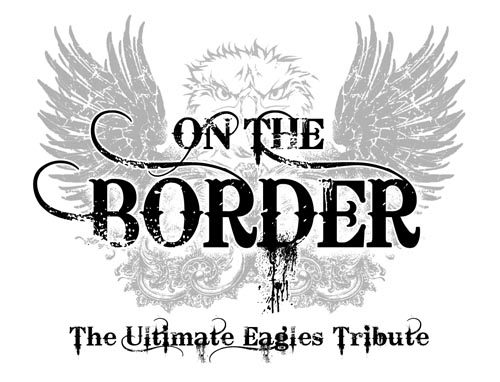 ECE On The Border The Eagles Tribute