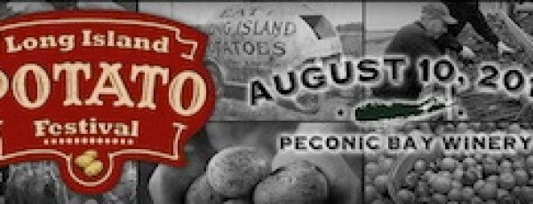 The first-ever Long Island Potato Festival will be held at Peconic Bay Winery in Cutchogue this Sunday.