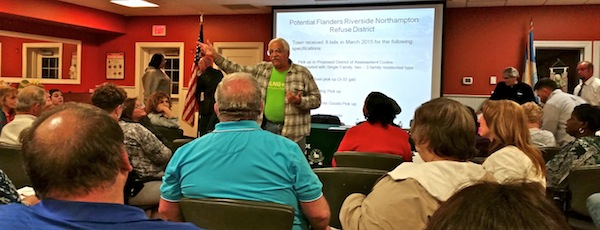 Flanders, Riverside and Northampton residents turned out in droves Monday night to air their thoughts on a proposed garbage district.