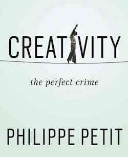 """The cover of """"Creativity: The Perfect Crime"""""""