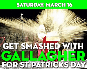 Get Smashed with Gallagher for St. Patrick's Day at The Suffolk Theater