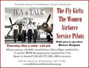 "Tea & Talk: The Fly Girls: ""The Women Airforce Service Pilots of World War II"" at Suffolk County Historical Society"
