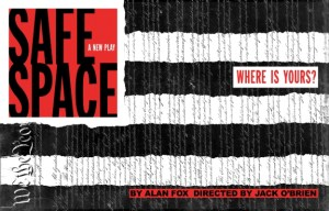 "World Premiere of ""Safe Space"" at Bay Street Theatre"