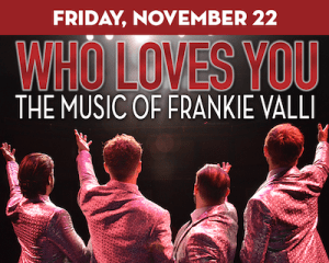 Who Loves You? The Music of Frankie Valli at The Suffolk Theater