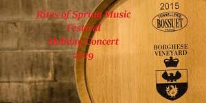 Rites of Spring Holidays Concert at Castello di Borghese Vineyard