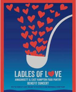 Ladles of Love benefit for East Hampton & Amagansett Food Pantries at The Stephen Talkhouse