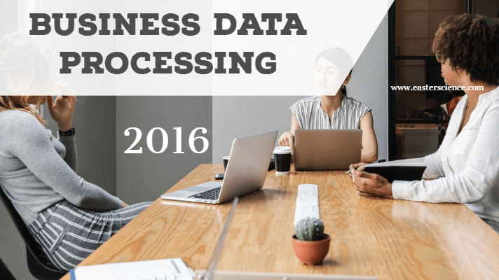 Business Data Processing-2016