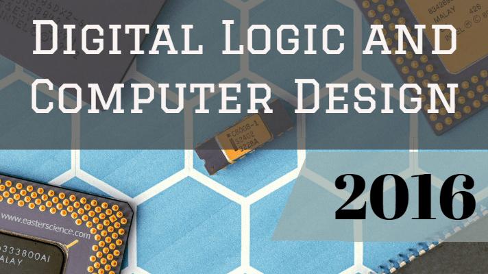 Digital Logic and Computer Design 2016