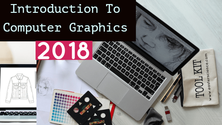 Introduction To Computer Graphics-2018