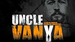 Poster for Uncle Vanya at The Arcola theatre in Dalston